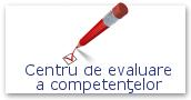 Centru de evaluare a competenţelor